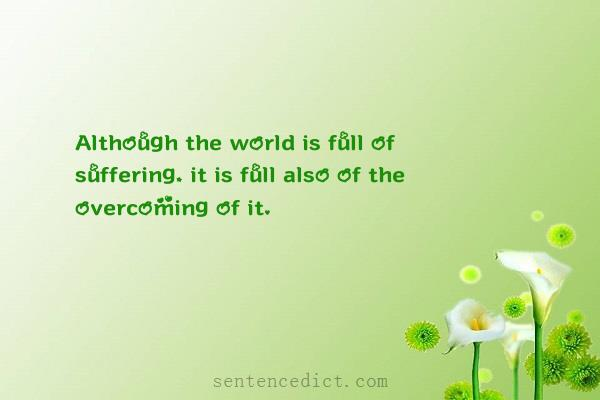 although the world is full of suffering it is full also of the overcoming of it critical lens essay