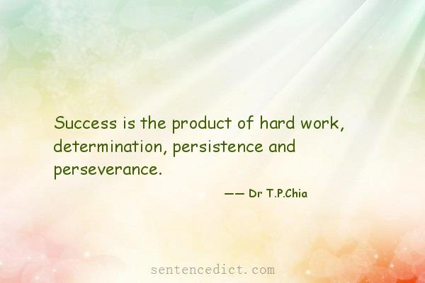 """hard work and persistence Hard work and persistence """"with every match that passes, there are fewer options, that's obvious we're trying to hold on to the fact that with hard work and."""