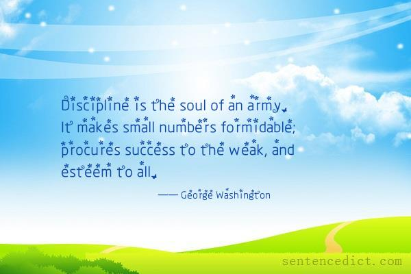 Good Sentence Appreciation Discipline Is The Soul Of An Army It