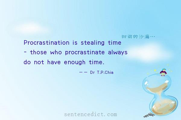 Good Sentences Beautiful Picture_procrastination Is Stealing Time Those Who Procrastinate Always Do Not Have Enough
